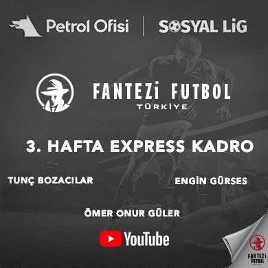 3.Hafta Express Kadro