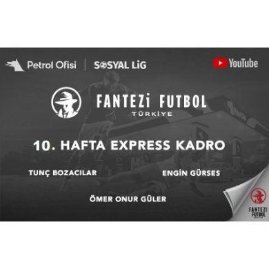 10.Hafta Express Kadro