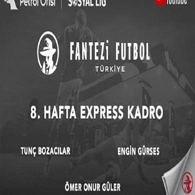 8.Hafta Express Kadro