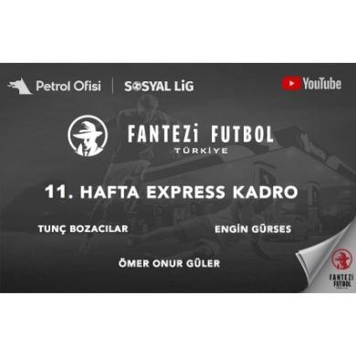 11.Hafta Express Kadro